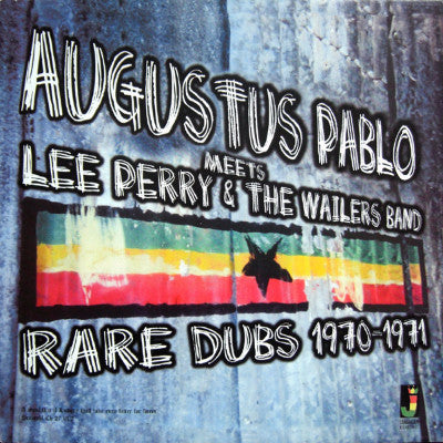 Augustus Pablo Meets Lee Perry & The Wailers Band Rare Dubs 1970-1971 (New LP)