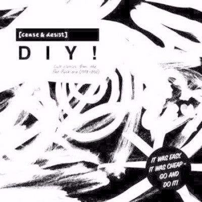 [Cease & Desist] DIY (Cult Classics From The Post-Punk Era 1978-82) (New 2LP)