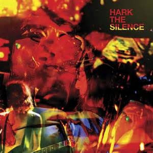 Hark The Silence (New 2LP)