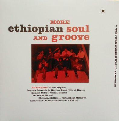 More Ethiopian Soul And Groove - Ethiopian Urban Modern Music Vol. 3 (New LP)