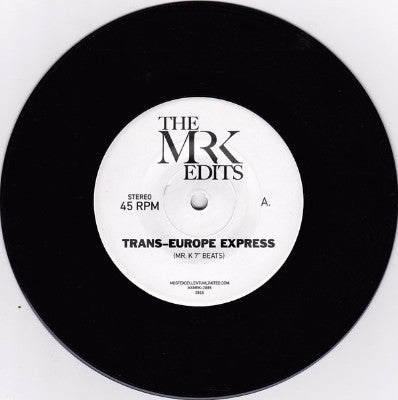 "The Mr. K Edits (New 7"")"
