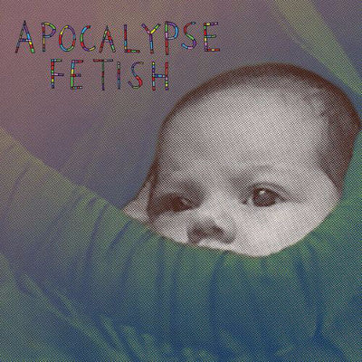 "Apocalypse Fetish (New 10"")"