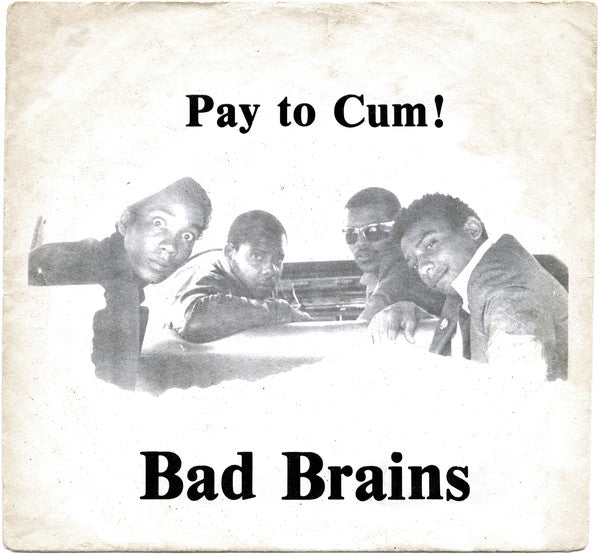 "Pay To Cum (New 7"")"