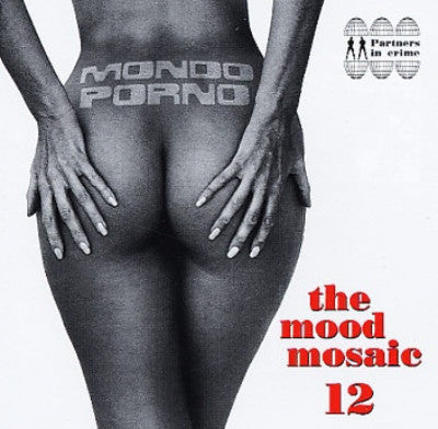 The Mood Mosaic 12: Mondo Porno (Used 2LP)