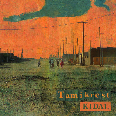 Kidal (New LP + Download)