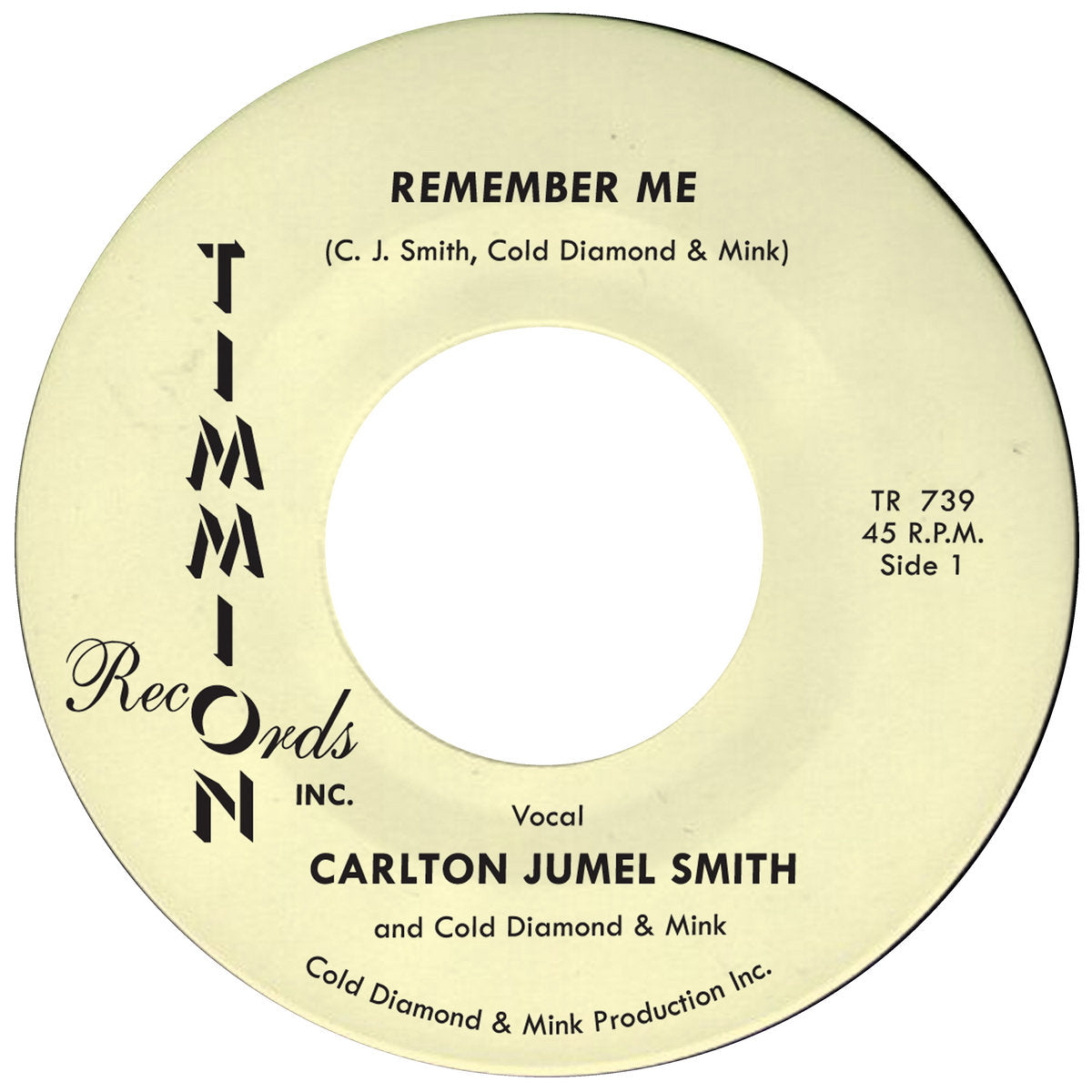 "Remember Me b/w Remember Me Instrumental (New 7"")"