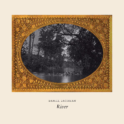 River (New LP)