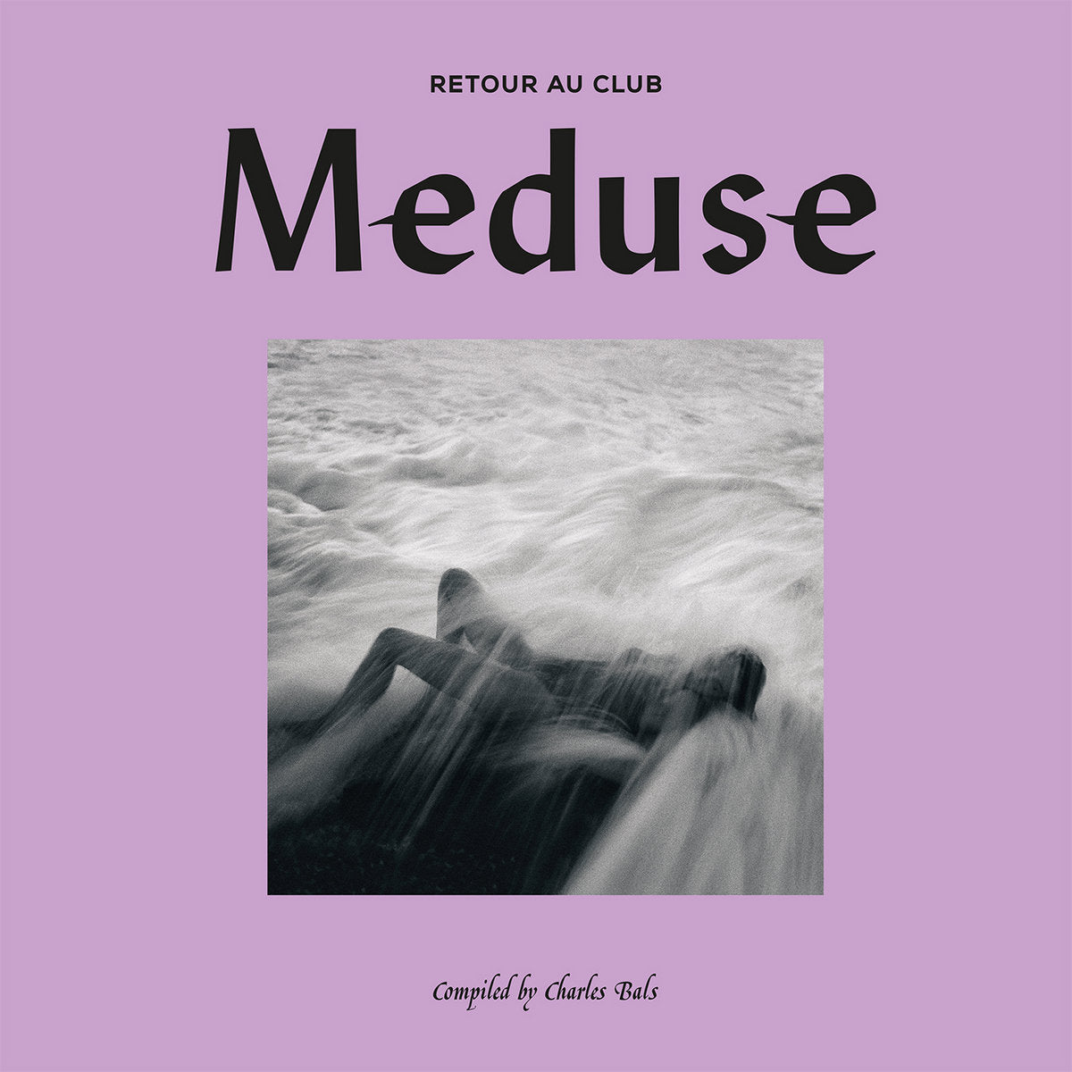 Retour Au Club Meduse compiled by Charles Bals (New 2LP)