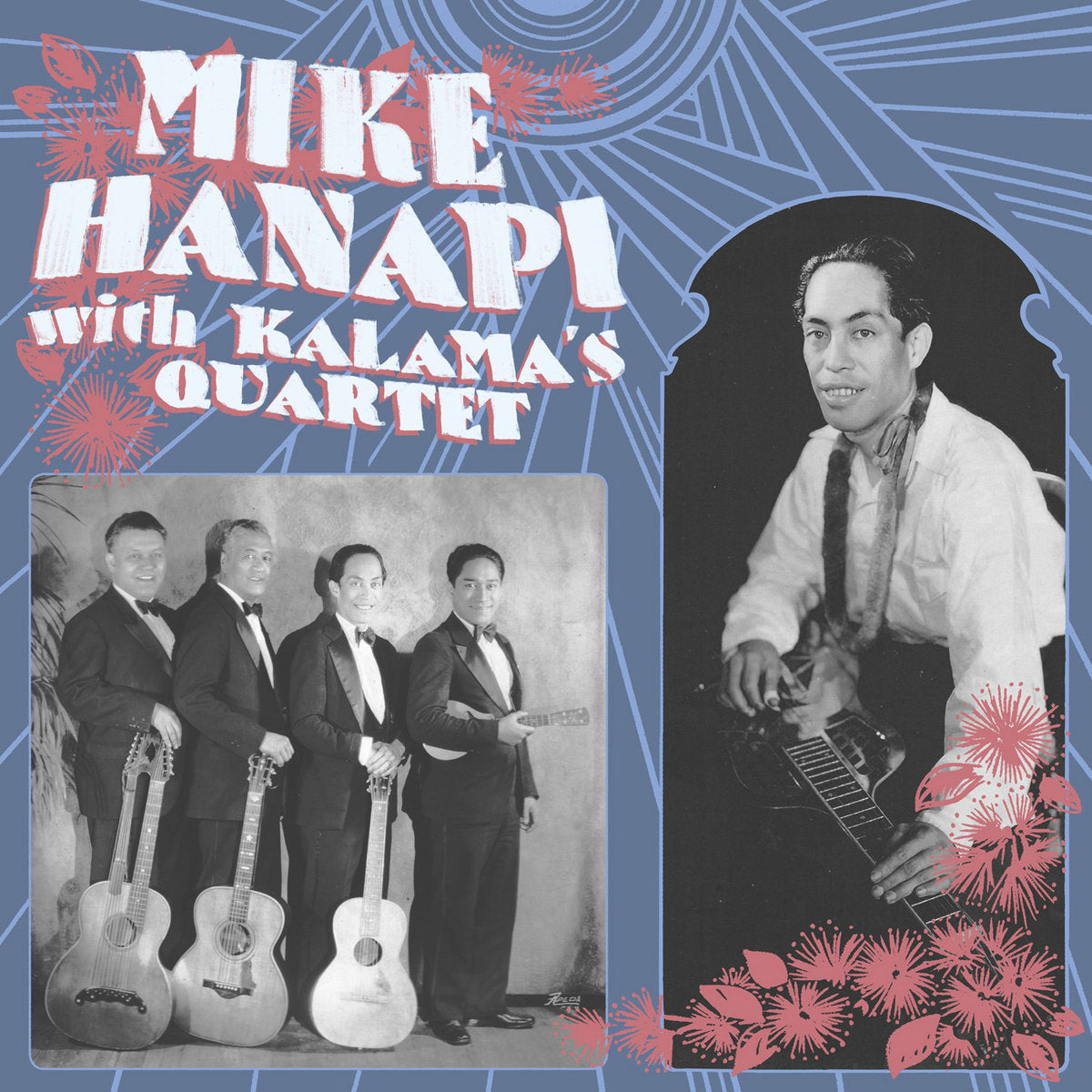 Mike Hanapi with Kalama's Quartet (New LP)