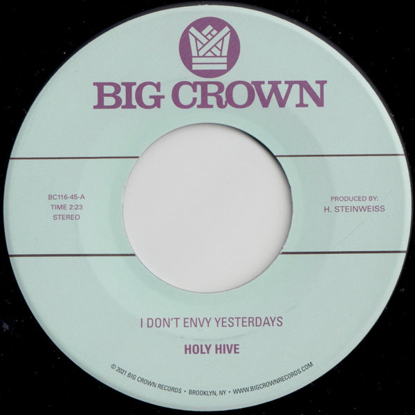 "I Don't Envy Yesterdays b/w Color It Easy (New 7"")"