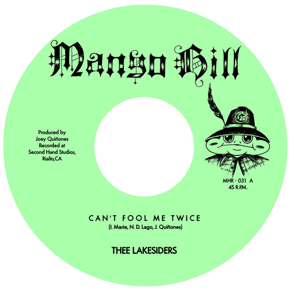"Can't Fool Me Twice b/w Show Me Love (New 7"") *PREORDER*"