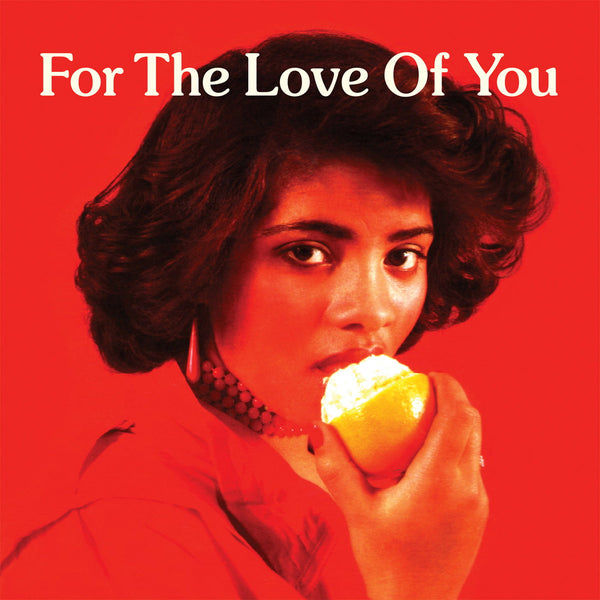 For The Love Of You (New 2LP)