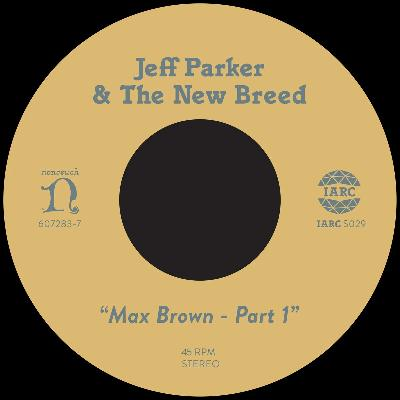 "Max Brown (New 7"")"