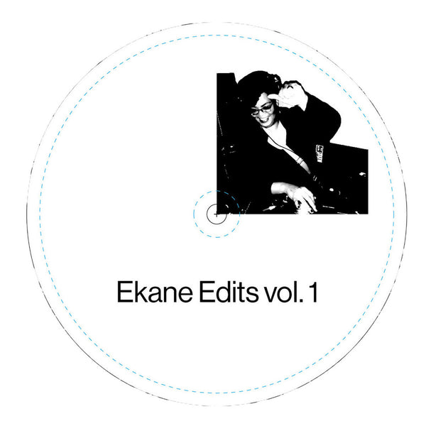 "Ekane Edits Vol. 1 (New 7"")"