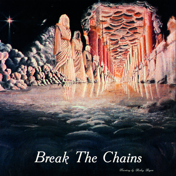 Break The Chains (New LP)