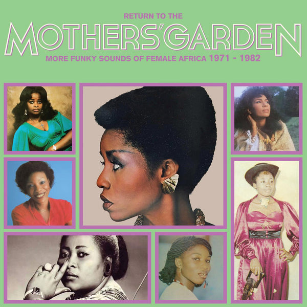 Return To The Mothers' Garden (More Funky Sounds Of Female Africa 1971 - 1982) (New LP)