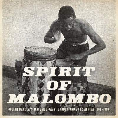 Spirit Of Malombo (New 2LP + CD)