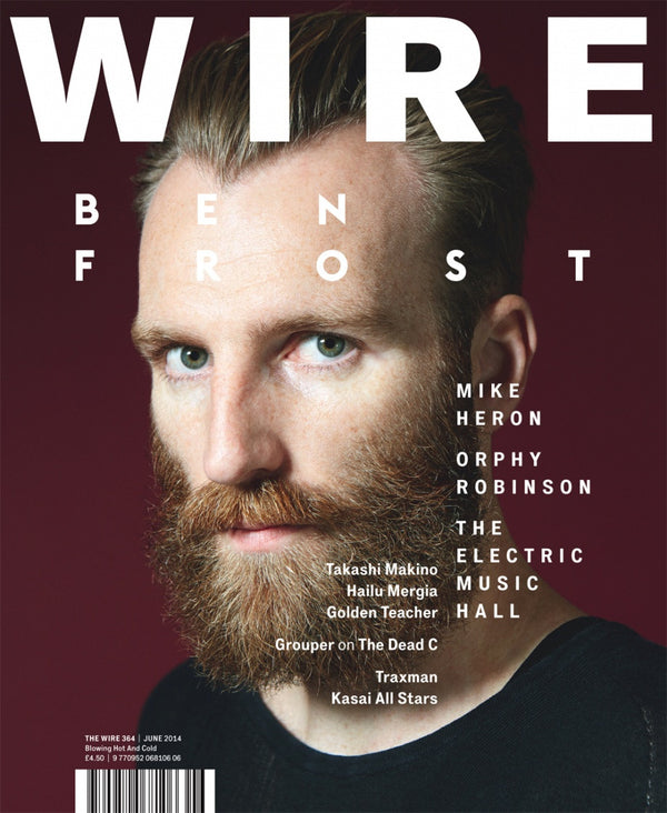 The Wire 364 (June 2014)