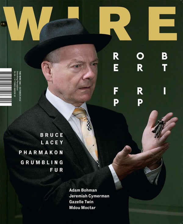 The Wire 368 (October 2014)