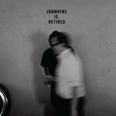 Jonwayne Is Retired (New EP)
