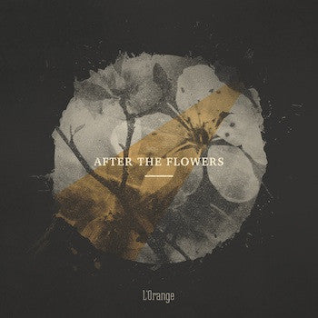 After The Flowers (New LP)