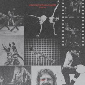 "Music For Dance & Theater Volume Two (New 12"")"