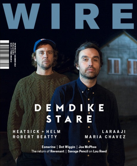 The Wire 358 (December 2013)