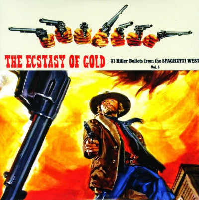 The Ecstasy Of Gold - 31 Killer Bullets From The Spaghetti West Vol. 5 (New 2LP)