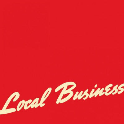 Local Business (New LP+Download)