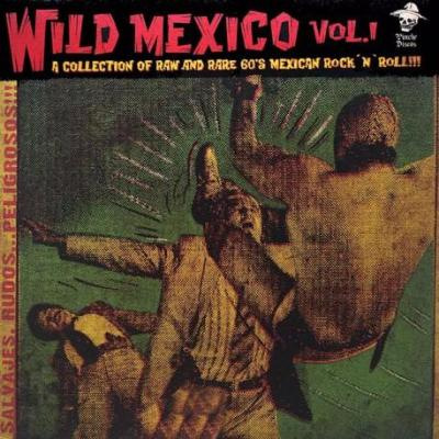 Wild Mexico Vol. 1 (New LP)