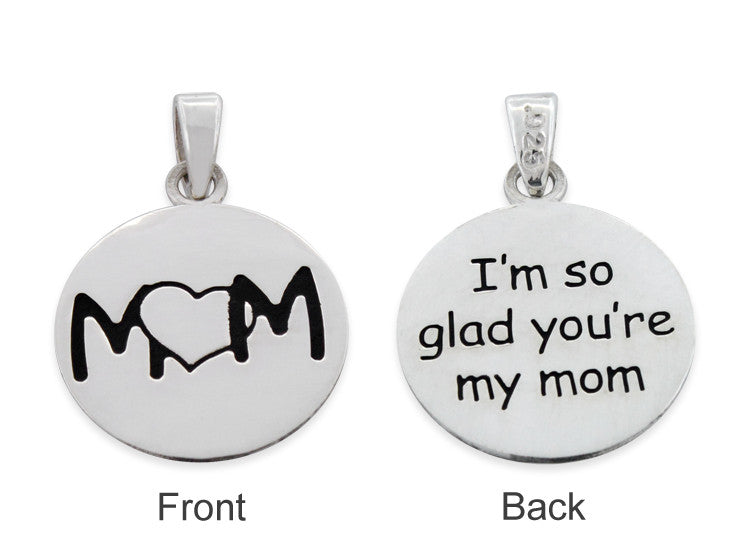 "Sterling Silver ""I'm so glad you're my mom"" Pendant"