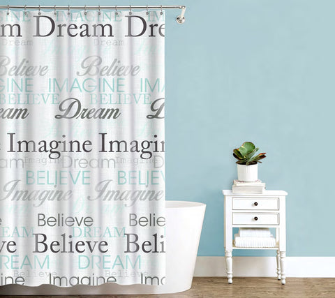 "Royal Bath Dream Imagine Believe Inspirational Fabric Shower Curtain (70"" x 72"")"