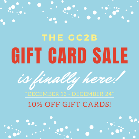 """Blue square with white snow on the top in bottom. Text reads """"The gc2b gift card sale is finally here! December 13th through December 24th, 10% off gift cards!"""""""
