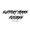 'Support Trans Futures' Sticker