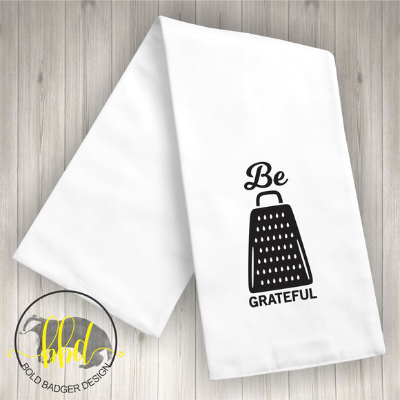 Be Grateful Tea Towel