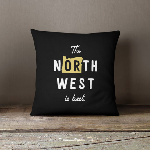 The Northwest Is Best Pillow