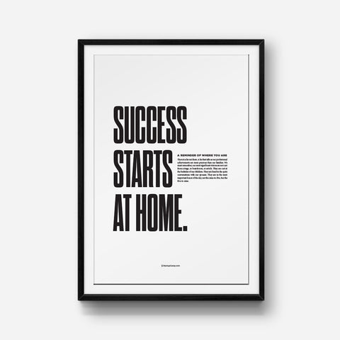 Success Starts At Home Print