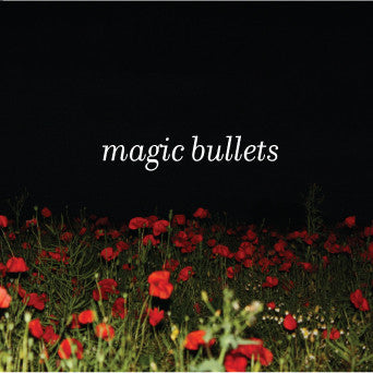Magic Bullets - Self Titled / Untitled