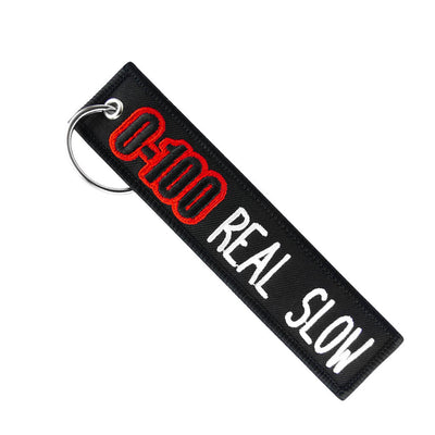 0-100 Real Slow - Motorcycle Keychain