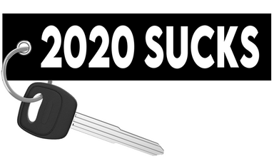 2020 Sucks - Motorcycle Keychain riderz