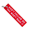 Don't Follow Me - Motorcycle Keychain