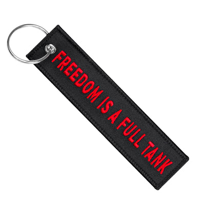 Freedom Is A Full Tank - Motorcycle Keychain