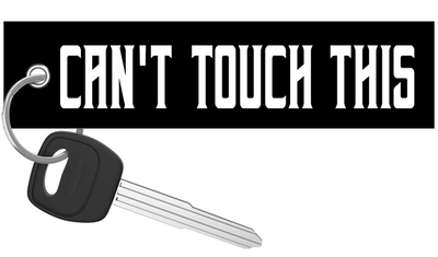 Can't Touch This - Motorcycle Keychain riderz