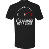 IT'S A TARGET NOT A LIMIT T-SHIRT Black X-Small S M L XL 2XL 3XL 4XL