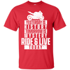 Ride & Live Today T-Shirt Red Small Medium Large X-Large XX-Large XXX-Large 4XL 5XL 6XL