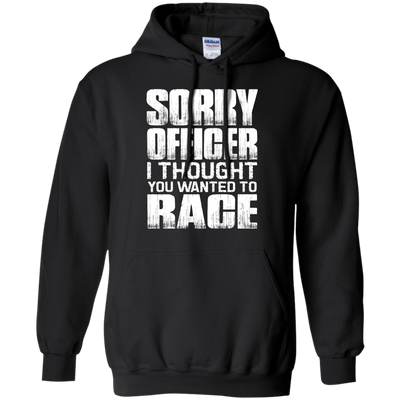 Sorry Officer Hoodie Black Small Medium Large X-Large XX-Large XXX-Large 4XL 5XL 6XL
