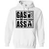 Gas Or Ass Hoodie White Small Medium Large X-Large XX-Large XXX-Large 4XL 5XL 6XL