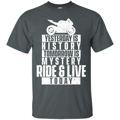 Ride & Live Today T-Shirt Grey Small Medium Large X-Large XX-Large XXX-Large 4XL 5XL 6XL