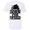 BORN FOR SPEED MOTORCYLE T-SHIRT White X-Small S M L XL 2XL 3XL 4XL
