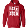 Gas Or Ass Hoodie Red Small Medium Large X-Large XX-Large XXX-Large 4XL 5XL 6XL
